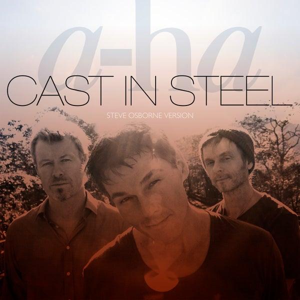 Cast In Steel : Cast in steel steve osborne version single by a ha