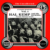The Uncollected: Hal Kemp And His Orchestra by Hal Kemp