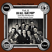 The Uncollected: Hal Kemp And His Orchestra (Vol 2) by Hal Kemp