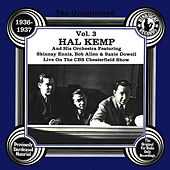 The Uncollected: Hal Kemp And His Orchestra (Vol 3) by Hal Kemp