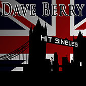 Hit Singles by Dave Berry