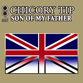 Son Of My Father by Chicory Tip