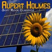 Soft Rock Classics de Rupert Holmes