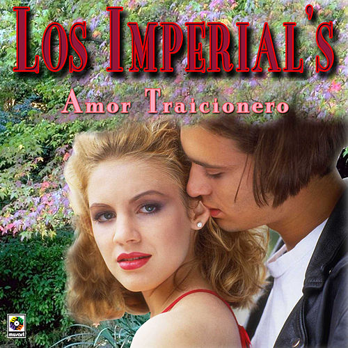 Amor Traicionero by The Imperials