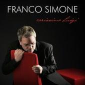Carissimo Luigi de Franco Simone
