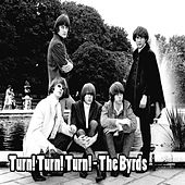 Turn! Turn! Turn! - The Byrds de The Byrds