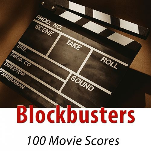 Blockbusters - 100 Movie Scores (Remastered) by Hollywood Pictures Orchestra
