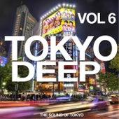 Tokyo Deep, Vol. 6 (The Sound of Tokyo) di Various Artists