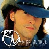 Get Loud Get Lit - Live de Rick Monroe