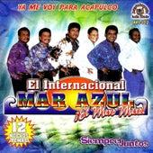 Ya Me Voy Para Acapulco by Mar Azul