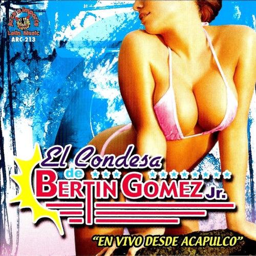 En Vivo Desde Acapulco by El Condesa De Bertin Gomez Jr