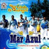 Que Lindo Mi Chacagua by Mar Azul