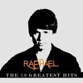 Raphael 18 The Greatest Hits de Raphael