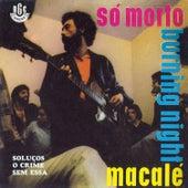 Só Morto/ Burning Night - EP by Jards Macalé