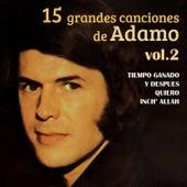 15 Grandes Canciones, Vol. 2 by Adamo