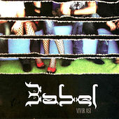 Vivir Asi by babel