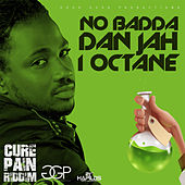 No Badda Dan Jah - Single by I-Octane