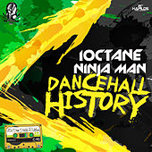 Dancehall History - Single by Ninjaman