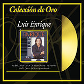 Coleccion De Oro: 15 Grandes by Luis Enrique