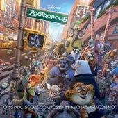 Zootropolis (Original Motion Picture Soundtrack) by Michael Giacchino