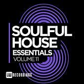 Soulful House Essentials, Vol. 11 - EP by Various Artists