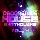 Progressive House Earthquake, Vol. 4 - EP de Various Artists