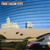 True Color City by Tom Kelly's Music Factory