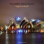 Nights & Pearls by Tom Kelly's Music Factory