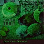 Colorful Fruit van Dion
