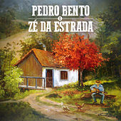 Pedro Bento & Zé da Estrada von Pedro Bento e Ze da Estrada