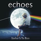Barefoot to the Moon de The Echoes