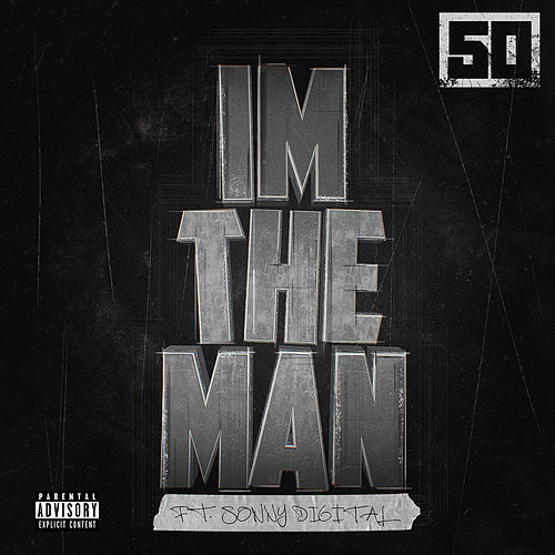 I'm The Man von 50 Cent