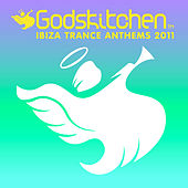 Godskitchen Ibiza Trance Anthems 2011 by Various Artists