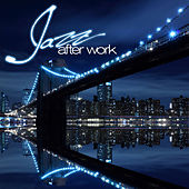 Jazz After Work de Various Artists