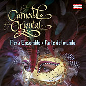 Carneval Oriental von Various Artists