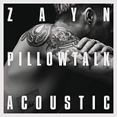 PILLOWTALK (the living room session) by ZAYN