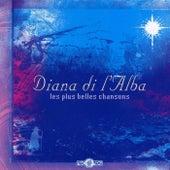 Les plus belles chansons de Diana Di L'alba