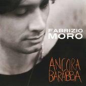 Ancora Barabba di Fabrizio Moro