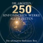 Die ultimative Sinfonien Box - Die 250 größten sinfonischen Werke aller Zeiten! von Various Artists