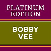 Bobby Vee - Platinum Edition (The Greatest Hits Ever!) de Bobby Vee