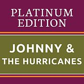 Johnny & The Hurricanes - Platinum Edition (The Greatest Hits Ever!) de Johnny & The Hurricanes