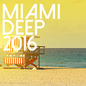 Miami Deep 2016 de Various Artists