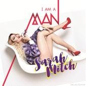 I Am a Man (Deluxe Edition) von Sarah Mitch