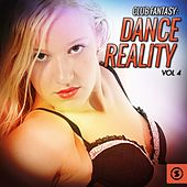 Club Fantasy: Dance Reality, Vol. 4 by Various Artists