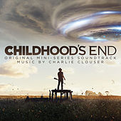Childhood's End (Deluxe Edition) [Original Mini-Series Soundtrack] by Charlie Clouser