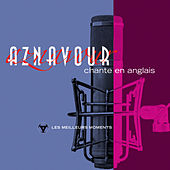 Charles Aznavour chante en anglais - Les meilleurs moments de Charles Aznavour