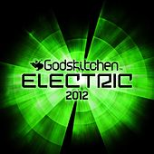 Godskitchen Electric 2012 by Various Artists