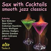 Sax with Cocktails by Various Artists