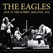Live at the Summit, Houston, 1976 (Live) by Eagles