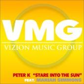 Stare into the Sun de Peter K